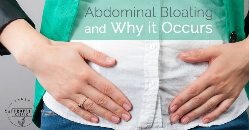 Abdominal bloarting and why it occurs   Annex Naturopathic Doctors Clinic Toronto