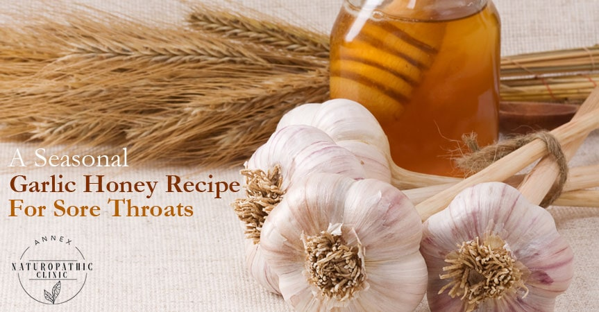 Honey Garlic Tonic Recipe for Colds   Annex Naturopathic Clinic   Naturopath Toronto